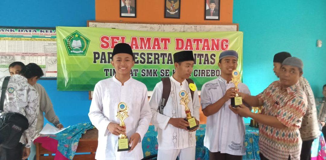 Juara 1 Lomba MTQ Pentas PAI SMK Se-Kota Cirebon 2019