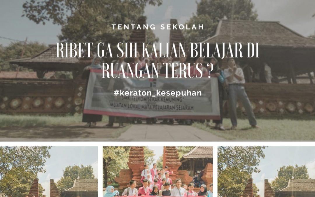 Outing Class SMK Telkom Sekar Kemuning ke Keraton Kasepuhan Cirebon